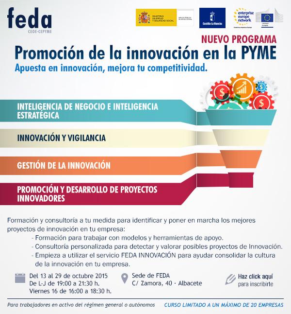 NUEVO PROGRAMA: PROMOCIÓN DE LA INNOVACIÓN EN LA PYME. Apuesta en innovación, mejora tu competitividad.