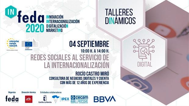 1º Taller IN-FEDA 2020. Redes Sociales al servicio Internacionalización. Albacete, 4 septiembre 10h en FEDA