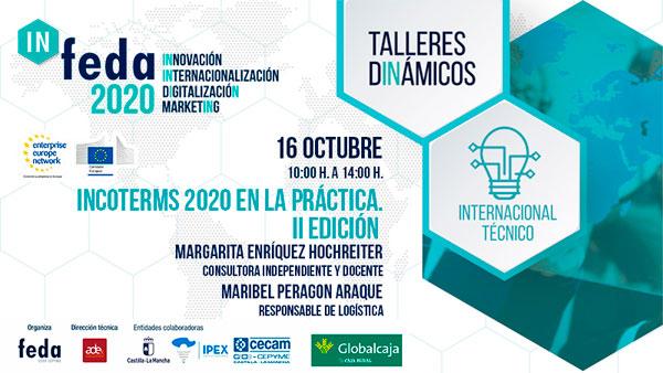 2º Taller IN-FEDA 2020. INCOTERMS 2020. II Edición. Albacete, 16 Octubre. Presencial y Online