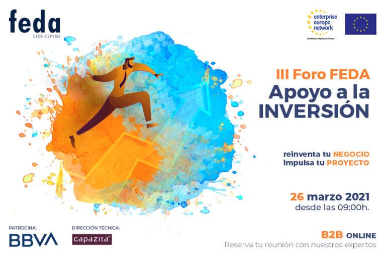 III FORO FEDA APOYO A LA INVERSIÓN 2021. Albacete, 26 marzo 2021. 09:00h